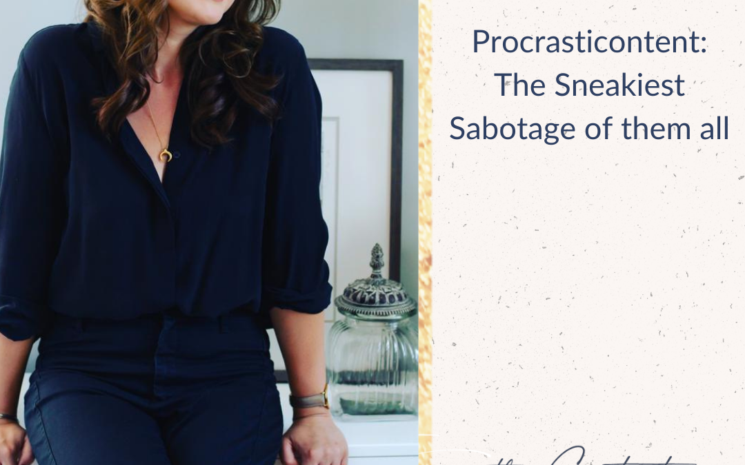 Procrasticontent: The Sneakiest Sabotage of them all