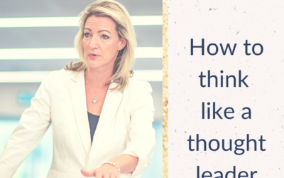 How To Think Like A Thought Leader