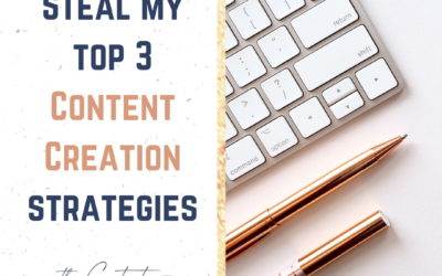 Steal these 3 Content Creation Strategies, to keep you churning out great content without burning out